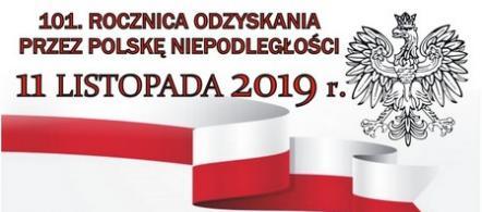 11.11.2019r. uroczyste obchody Święta Niepodległości