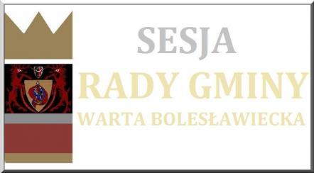 XXVI sesja Rady Gminy Warta Bolesławiecka