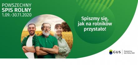 W całej Polsce zostanie przeprowadzony Powszechny Spis Rolny od 1.09 do 30.11.2020r.