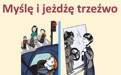 """Kampania multimedialna """"Myślę i jeżdżę trzeźwo"""""""