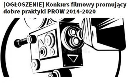 Konkurs filmowy promujący dobre praktyki PROW 2014-2020