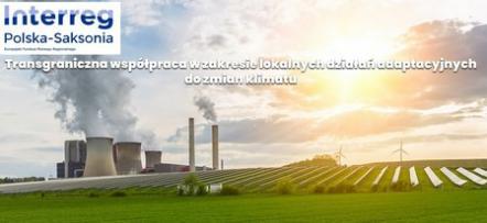 """Zaproszenie na konferencję pn. """"Adaptacja do zmian klimatu poprzez działania lokalne – wyzwania i możliwości w regionie transgranicznym Polski i Saksonii"""""""