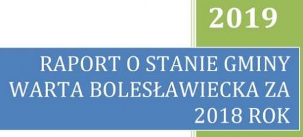 INFORMACJA DLA MIESZKAŃCÓW GMINY WARTA BOLESŁAWIECKA w związku z zaplanowaną na dzień 11 czerwca 2019r. debatą nad RAPORTEM O STANIE GMINY ZA ROK 2018