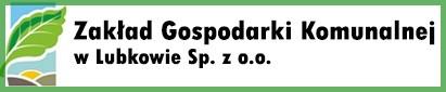 Informacja Zakładu Gospodarki Komunalnej w Lubkowie