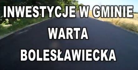 Inwestycje w gminie Warta Bolesławiecka 2018